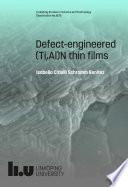 Defect engineered  Ti Al N thin films