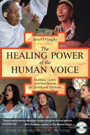 The Healing Power of the Human Voice