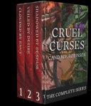 Cruel Curses  The Complete Dark Fantasy Series