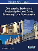 Comparative Studies And Regionally Focused Cases Examining Local Governments