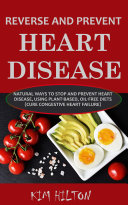 Reverse and Prevent Heart Disease