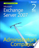 Microsoft Exchange Server 2007 Administrator s Companion