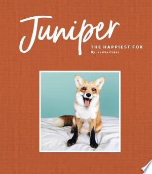Download Juniper: The Happiest Fox Free PDF Books - Free PDF