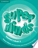 Super Minds Level 3 Teacher s Book Book