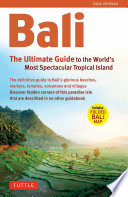 Bali  The Ultimate Guide to the World s Most Famous Tropical