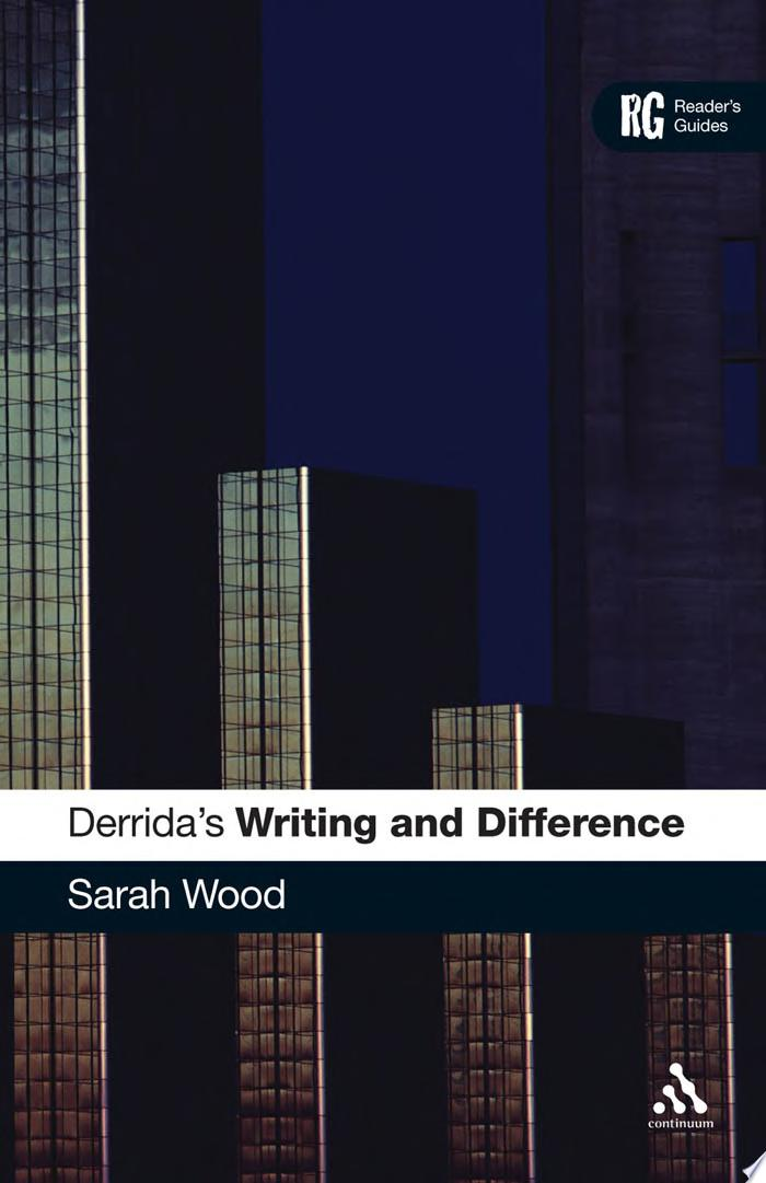 Derrida s  Writing and Difference