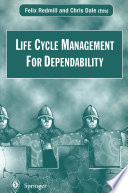 Life Cycle Management For Dependability Book PDF