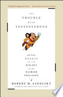 The Trouble With Testosterone Book PDF