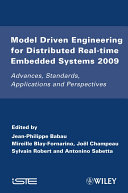 Model Driven Engineering for Distributed Real-Time Embedded Systems 2009