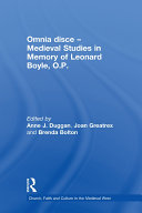Omnia disce – Medieval Studies in Memory of Leonard Boyle, O.P.