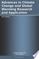 Advances In Climate Change And Global Warming Research And Application 2013 Edition