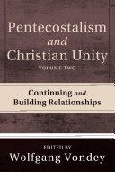Pdf Pentecostalism and Christian Unity, Volume 2 Telecharger