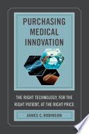 Purchasing Medical Innovation Book PDF