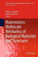 Materiomics  Multiscale Mechanics of Biological Materials and Structures
