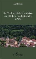 Pdf De l'école des Adrets, en Isère, au 110 de la rue de Grenelle à Paris Telecharger