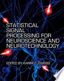 Statistical Signal Processing for Neuroscience and Neurotechnology Book