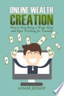 Online Wealth Creation