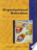 """Organisational Behaviour: Global and Southern African Perspectives"" by Stephen P. Robbins"