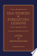 Old Stories   Forgotten Lessons