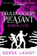 Mortal Coil (Skulduggery Pleasant, Book 5)