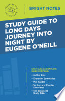 Study Guide to Long Days Journey into Night by Eugene O'Neill