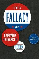 The Fallacy of Campaign Finance Reform Pdf/ePub eBook