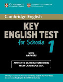 Cambridge Key English Test for Schools 1 Student's Book with answers