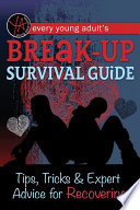 Every Young Adult s Break Up Survival Guide
