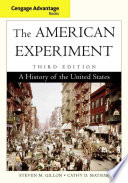Cengage Advantage Books The American Experiment A History Of The United States Book