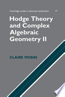 Hodge Theory and Complex Algebraic Geometry II: