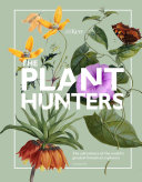 The Plant Hunters