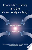 Leadership Theory and the Community College