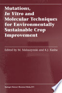 Mutations  In Vitro and Molecular Techniques for Environmentally Sustainable Crop Improvement Book