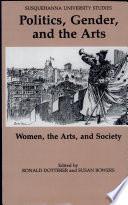 Politics  Gender  and the Arts Book PDF