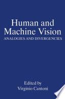 Human and Machine Vision Book