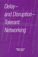 Delay  And Disruption Tolerant Networking