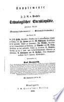 Technologische Encyklopädie oder alphabetisches Handbuch der Technologie, der technischen Chemie und des Maschinenwesens