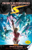 Project Superpowers Omnibus Vol 3  Heroes and Villains