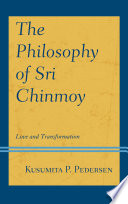 The Philosophy of Sri Chinmoy