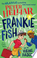 Frankie Fish and the Viking Fiasco  3 Book