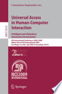 Universal Access in Human Computer Interaction  Intelligent and Ubiquitous Interaction Environments Book