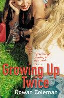 Growing Up Twice Pdf/ePub eBook