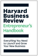 link to Harvard Business Review entrepreneur's handbook : everything you need to launch and grow your new business. in the TCC library catalog
