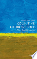 Cognitive Neuroscience  A Very Short Introduction
