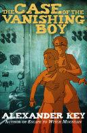 The Case of the Vanishing Boy ebook