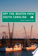 South Carolina Off the Beaten Path