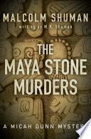 The Maya Stone Murders PDF