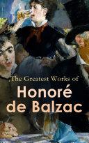 The Greatest Works of Honoré de Balzac Pdf/ePub eBook