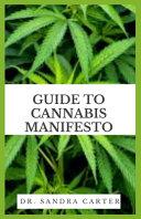 Guide to Cannabis Manifesto