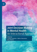 Joint Decision Making in Mental Health